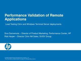 Performance Validation of Remote Applications