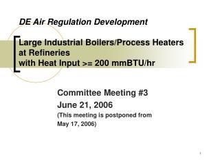 Committee Meeting #3 June 21, 2006 (This meeting is postponed from  May 17, 2006)