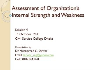 Assessment of Organization's Internal Strength and Weakness