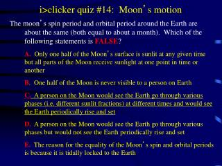 i>clicker quiz #14:  Moon ' s motion