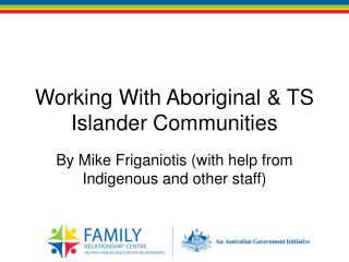Working With Aboriginal & TS Islander Communities