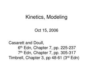 Kinetics, Modeling