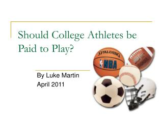 Should College Athletes be Paid to Play