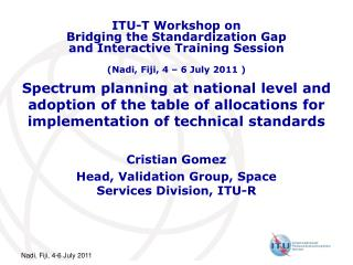 Spectrum planning at national level and adoption of the table of allocations for implementation of technical standards