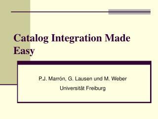 Catalog Integration Made Easy