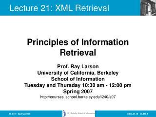 Lecture 21: XML Retrieval