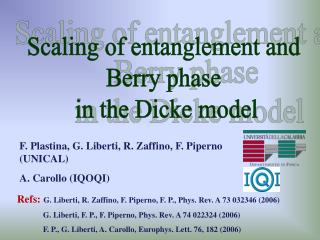 Scaling of entanglement and  Berry phase  in the Dicke model
