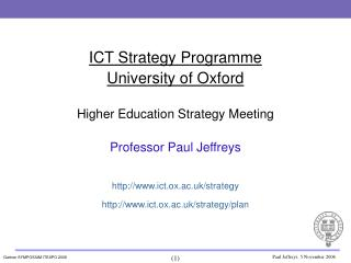 ICT Strategy Programme University of Oxford Higher Education Strategy Meeting