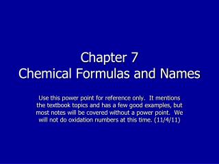 Chapter 7 Chemical Formulas and Names