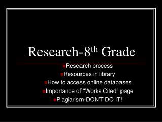 Research-8 th  Grade