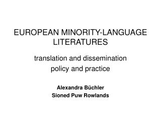 EUROPEAN MINORITY-LANGUAGE LITERATURES