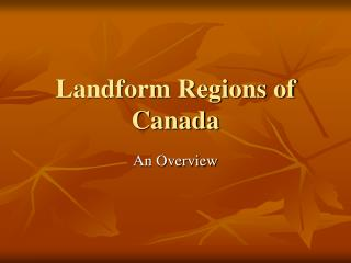 an overview of the physical regions of canada Hands-on social studies 1  note: some physical maps of canada may name the regions differently  give an overview of each region,.