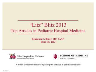 """""""Litz""""  Blitz 2013 Top Articles in Pediatric Hospital Medicine"""