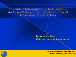 by: Arek Zlotnicki Cities on Internet Association