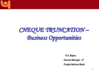 CHEQUE TRUNCATION � Business Opportunities