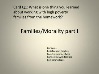 Families/Morality part I