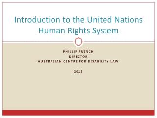 Introduction to the United Nations Human Rights System