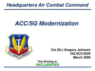 ACC/SG Modernization