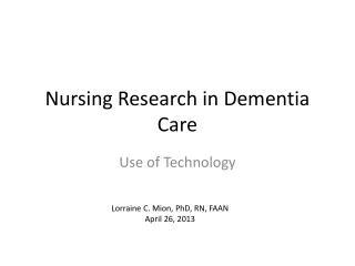 Nursing Research in Dementia Care