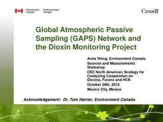 Global Atmospheric Passive Sampling (GAPS) Network and the Dioxin Monitoring Project