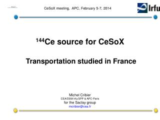 144 Ce source for CeSoX Transportation studied in France