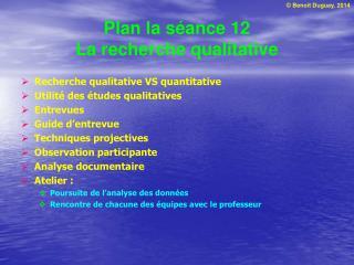 Plan la s�ance 12 La recherche qualitative