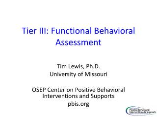 Tier III: Functional Behavioral Assessment