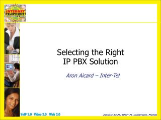 Selecting the Right IP PBX Solution