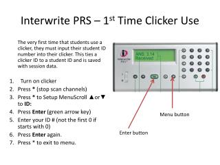 Interwrite  PRS – 1 st  Time Clicker Use