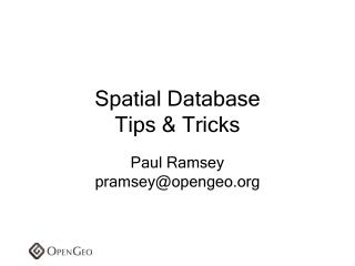 Spatial Database Tips & Tricks