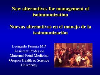 New alternatives for management of isoimmunization