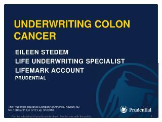 Underwriting Colon Cancer