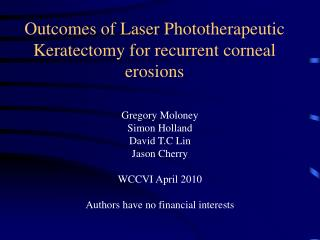 Outcomes of Laser Phototherapeutic Keratectomy for recurrent corneal erosions