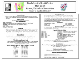 Linda Lentin K � 8 Center May 2007 Parent/Guardian Newsletter �Safety Is Our First Priority�