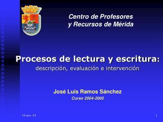 Centro de Profesores  y Recursos de Mérida