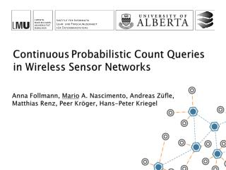 Continuous Probabilistic  Count  Queries in Wireless Sensor Networks
