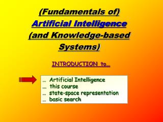 Fundamentals of Artificial Intelligence and Knowledge-based Systems