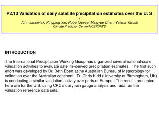 P2.13 Validation of daily satellite precipitation estimates over the U. S J