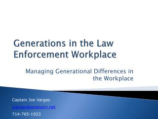 Generations in the Law Enforcement Workplace
