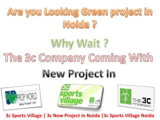Are you Looking Green project in Noida ?