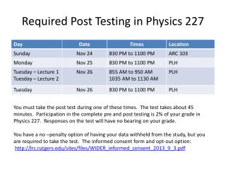 Required Post Testing in Physics 227