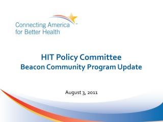 HIT Policy Committee Beacon Community Program Update