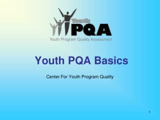 Youth PQA Basics