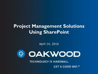 Project Management Solutions Using SharePoint