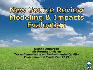 New Source Review Modeling & Impacts Evaluation
