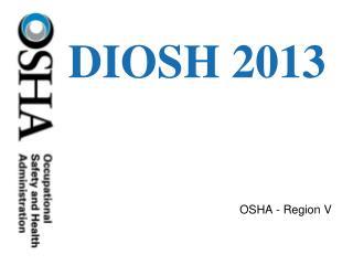 DIOSH 2013