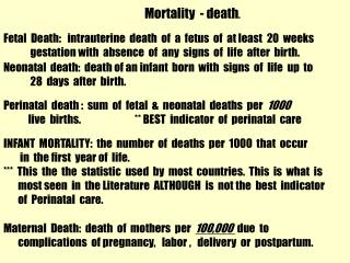 Mortality  - death .