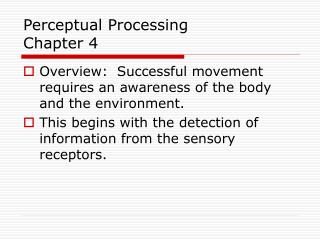 Perceptual Processing Chapter 4