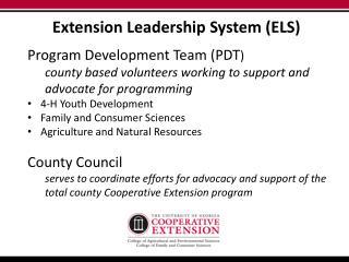 Extension Leadership System (ELS)  Program  Development Team (PDT )