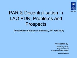 PAR & Decentralisation in LAO PDR: Problems and Prospects
